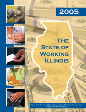 The State of Working Illinois 2005
