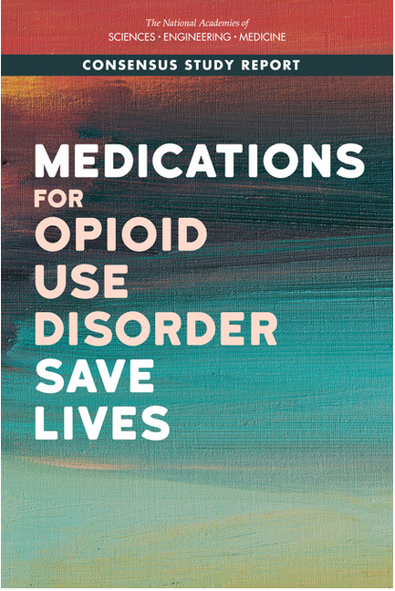 Medications for Opioid Use Disorder Save Lives