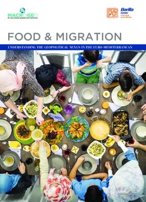 Food & Migration : Understanding the Geopolitical Nexus in the Euro-Mediterranean