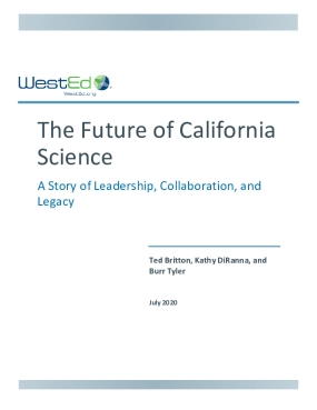 The Future of California Science: A Story of Leadership, Collaboration, and Legacy